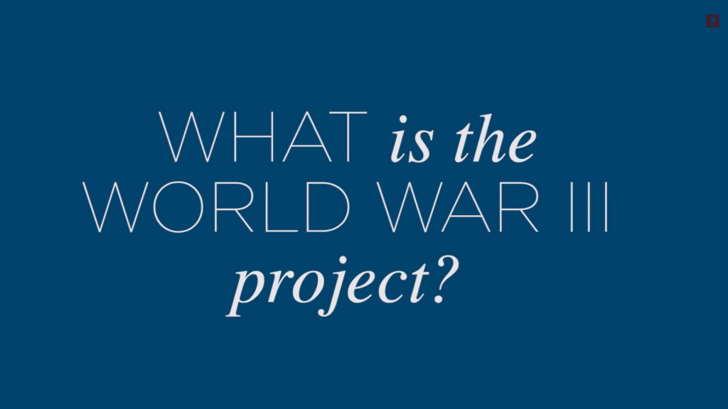 What is the WWIII project